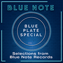 Blue Note Blue Plate Special